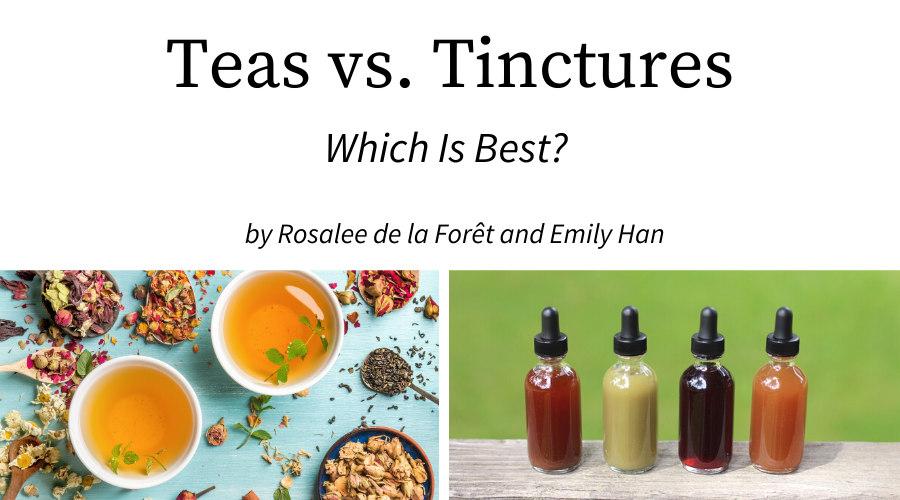 tincture vs tea
